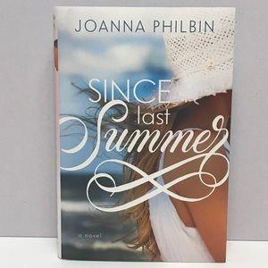 """Since Last Summer"" a novel Hardcover Book"